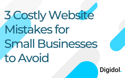 3 Costly Website Mistakes for Small Businesses to Avoid