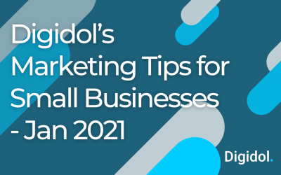 Digidol's Marketing Tips for Small Businesses – Jan 21